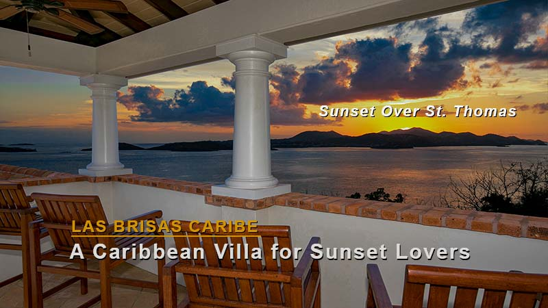 Villa Las Brisas Caribe - Sunset Over St. Thomas